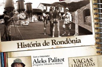 História de Rondônia, uma aula show